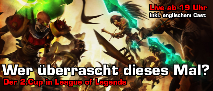 Der nächste Cup in League of Legends