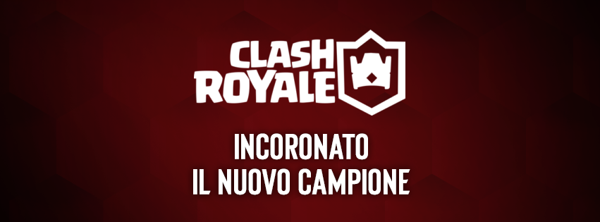 Clash Royale - Assalto alla torre del Re: Incoronato Mattiaa dei Qlash