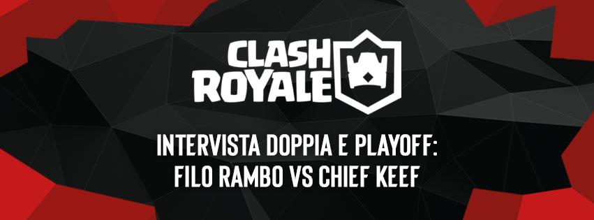 EVC Clash Royale, intervista doppia e playoff: Chief Keef vs Filo Rambo